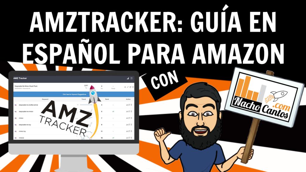 AMZTracker: Guía en español para vender en Amazon